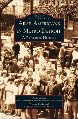 Arab Americans in Metro Detroit