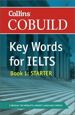 Collins Cobuild Key Words for IELTS Book 1 : Starter