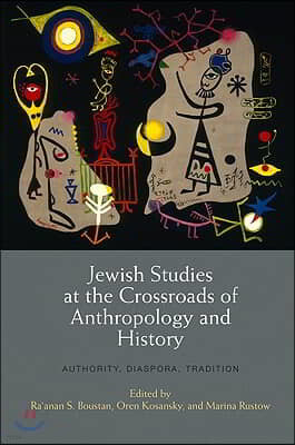 Jewish Studies at the Crossroads of Anthropology and History