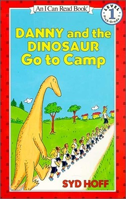 [I Can Read] Level 1 : Danny and the Dinosaur Go to Camp