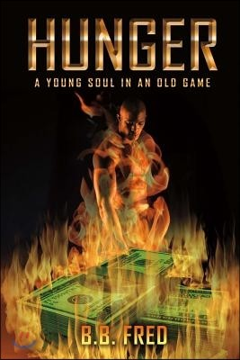 Hunger, Volume 1: Young Soul in an Old Game