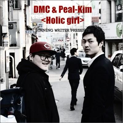 DMC & Peal Kim (디엠씨 & 필 김) - Holic Girl