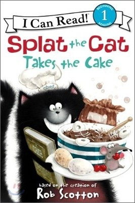 [I Can Read] Level 1 : Splat the Cat Takes the Cake