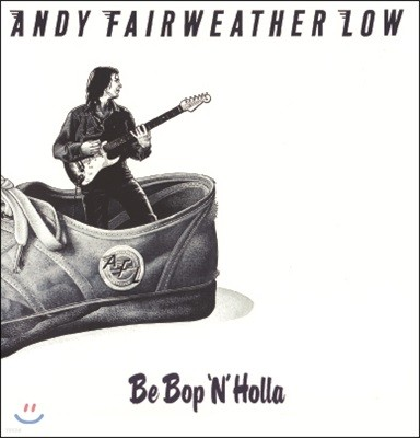 Andy Fairweather Low (앤디 페어웨더 로우) - Be Bop 'N' Holla