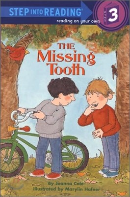 Step Into Reading 3 : The Missing Tooth