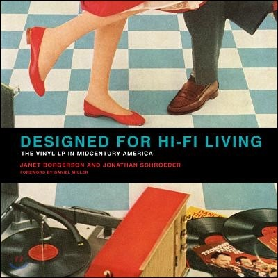 Designed for Hi-Fi Living: The Vinyl LP in Midcentury America