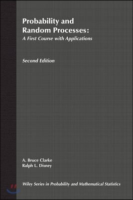 Probability and Random Processes: A First Course with Applications