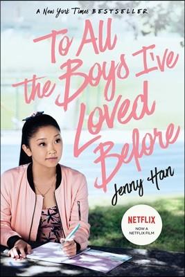 To All the Boys I've Loved Before (MTI) : 넷플릭스 미드 '내가 사랑했던 모든 남자들에게' 원작소설