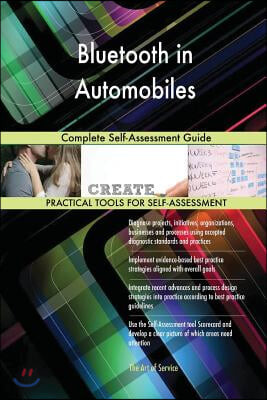Bluetooth in Automobiles: Complete Self-Assessment Guide