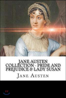 Jane Austen Collection - Pride and Prejudice & Lady Susan