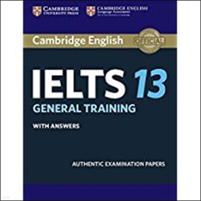 Cambridge IELTS 13 General Training Student's Book with Answ