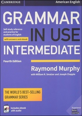 Grammar in Use Intermediate Student's Book With Answers and Interactive Ebook, 4/E