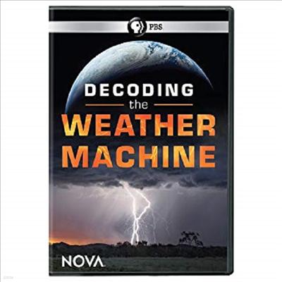 Nova: Decoding The Weather Machine (디코딩 더 웨더 머신)(지역코드1)(한글무자막)(DVD)