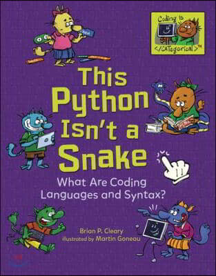 This Python Isn't a Snake: What Are Coding Languages and Syntax?