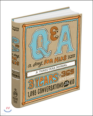 Q & A a Day for Kids : A Three-year Journal