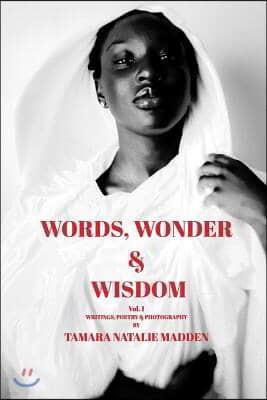 Words, Wonder and Wisdom