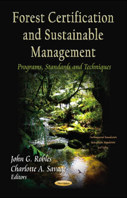 Forest Certification and Sustainable Management