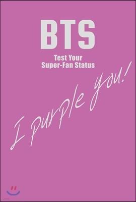 BTS Test Your Super-Fan Status BTS 팬심 테스트 (보라 에디션)