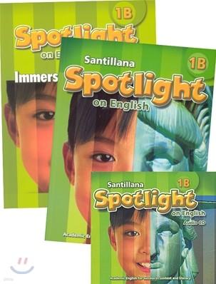 Santillana Spotlight on English 1B Set : Student Book + Immersion Workbook + Audio CD