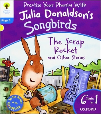 Oxford Reading Tree Songbirds Level 3 :The Scrap Rocket and Other Stories