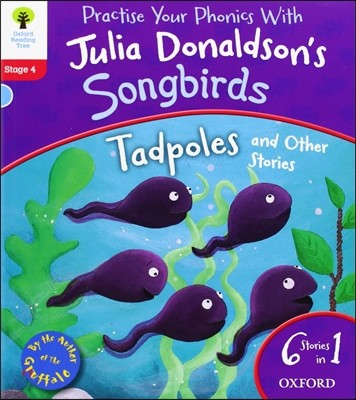 Oxford Reading Tree Songbirds Level 4 : Tadpoles and Other Stories