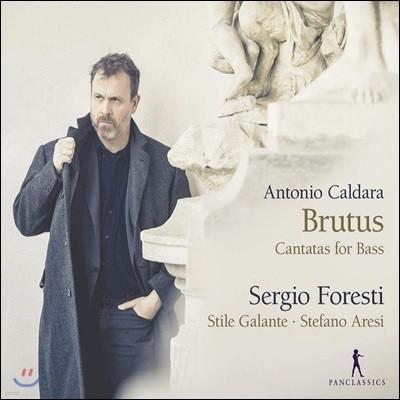 Sergio Foresti 칼다라: 베이스를 위한 칸타타 (Caldara: Brutus - Cantatas For Bass)