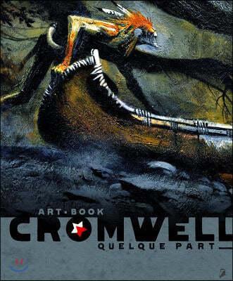 Artbook Cromwell Quelque Part