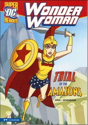 Capstone Heroes(Wonder Woman) : Trial of the Amazons