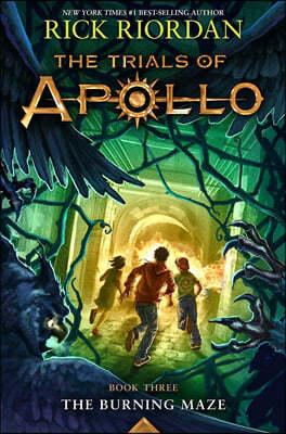 The Trials of Apollo #3 : The Burning Maze