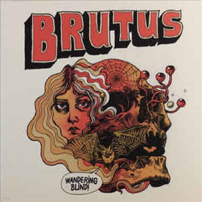 Brutus - Wandering Blind (CD)