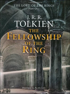 The Fellowship of the Ring, Volume 1: Being the First Part of the Lord of the Rings