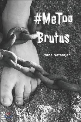 #metoo Brutus
