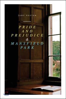 Pride and Prejudice & Mansfield Park