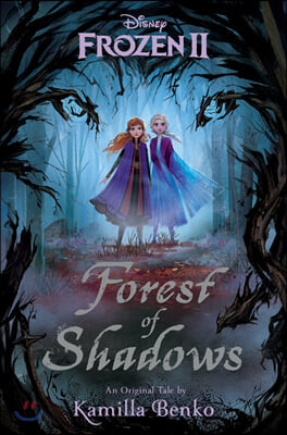 Frozen 2 : Forest of Shadows 디즈니 겨울왕국 2 그림자의 숲 공식 소설