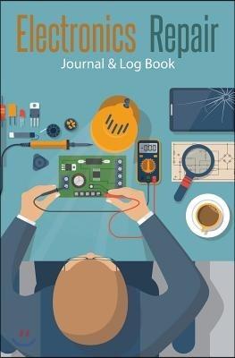 Electronics Repair Journal & Log Book