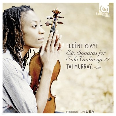 Tai Murray 이자이: 무반주 바이올린을 위한 소나타 (Ysaye: Six Sonatas for solo violin Op. 27)