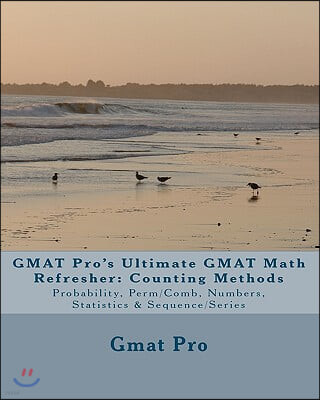 GMAT Pro's Ultimate GMAT Math Refresher: Counting Methods