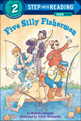 Step Into Reading 2 : Five Silly Fishermen
