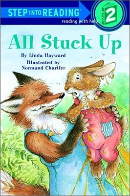 Step Into Reading 2 : All Stuck Up