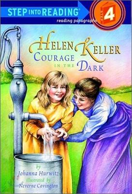 Step Into Reading 4 : Helen Keller: Courage in the Dark