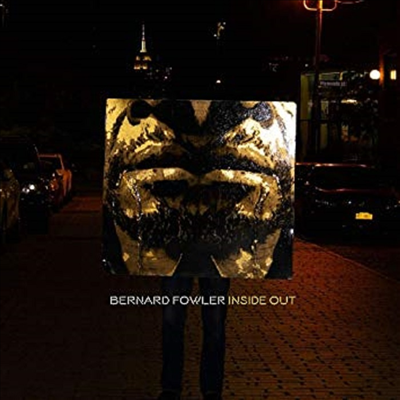 Bernard Fowler - Inside Out (CD)