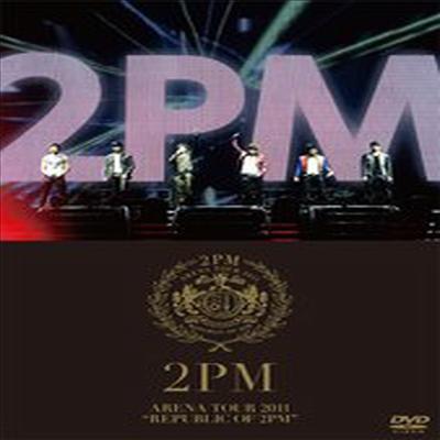 투피엠 (2PM) - Arena Tour 2011 'Republic Of 2PM' (지역코드2)(DVD)