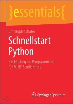 Schnellstart Python: Ein Einstieg Ins Programmieren Fur Mint-Studierende