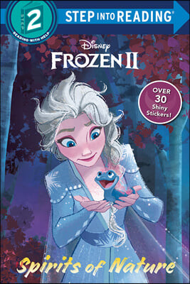 Step Into Reading 2 : Disney Frozen 2 : Spirits of Nature