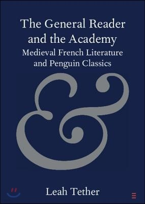 The General Reader and the Academy: Medieval French Literature and Penguin Classics