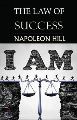 The Law of Success: You Can Do It, if You Believe You Can!