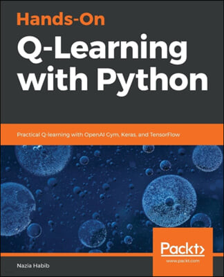 Hands-On Q-Learning with Python