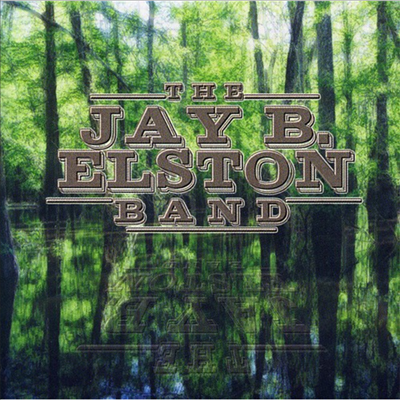 Jay B. Elston - Jay B. Elston Band (CD)