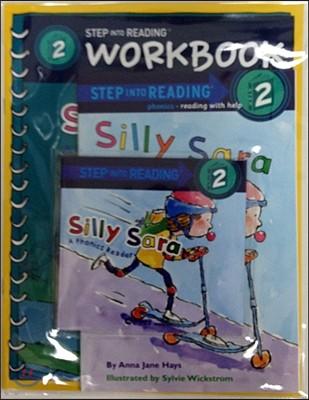 Step into Reading 2 : Silly Sara (Book+CD+Workbook)
