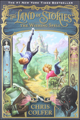 The Land of Stories #1 : The Wishing Spell